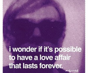 love, andy warhol, and quote image