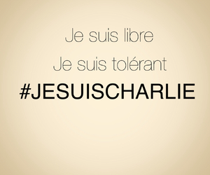 liberte, tolerance, and je suis charlie image