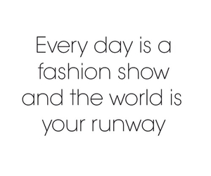 fashion, quotes, and runway image