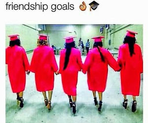 goals, friendship, and graduation image