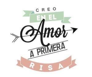 amor, frases, and Risa image