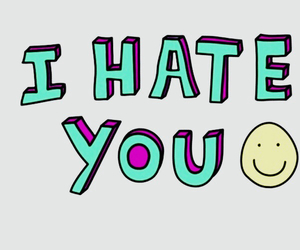 i hate you and quote image