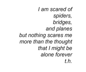 quote, scared, and alone image