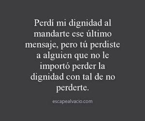 dignidad, message, and frases image