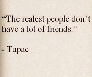 tupac, quotes, and friends image