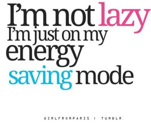 Lazy, text, and energy image