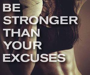 excuses, strength, and exercise image