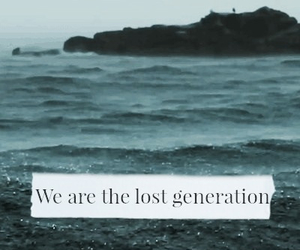 lost, generation, and quote image
