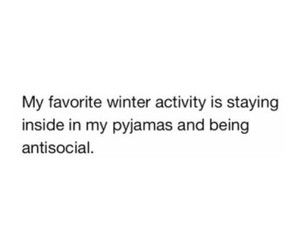 winter, antisocial, and quotes image