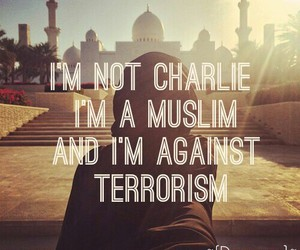 not charlie, i'm against, and moslims not charlie! image