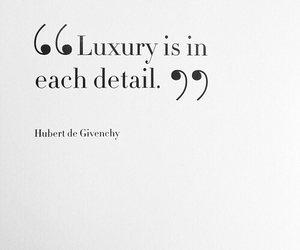 luxury, quote, and Givenchy image