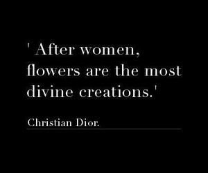 flowers, quote, and dior image