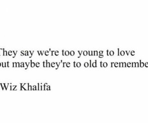 love, wiz khalifa, and quote image