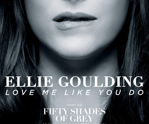 Ellie Goulding, love me like you do, and fifty shades of grey image