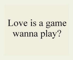 game, love, and wanna play? image
