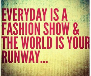 fashion, inspiration, and quotes image