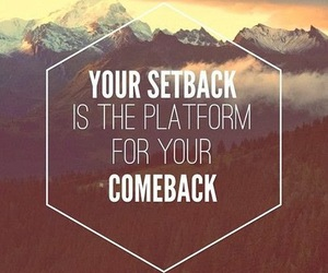 quotes, comeback, and setback image