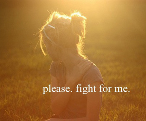 fight, quote, and love image