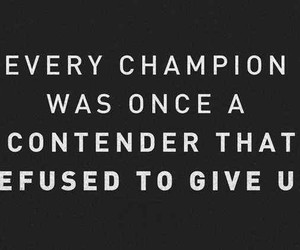 quote, champion, and motivation image
