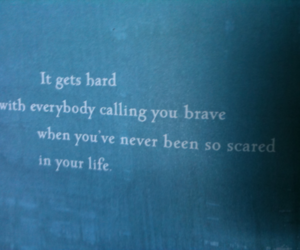 brave, life, and never image