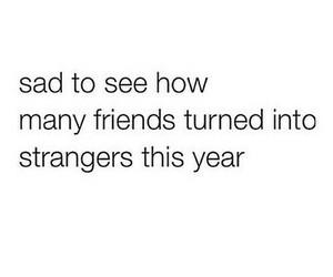 sad, friends, and stranger image