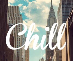 chill, city, and text image