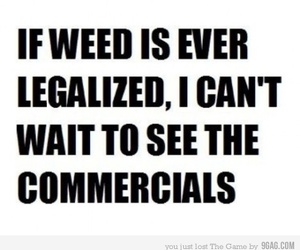 weed, commercial, and funny image