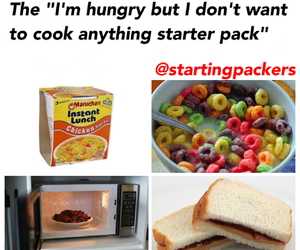 """The """"I'm hungry but I don't want to cook anything"""" starterpack"""