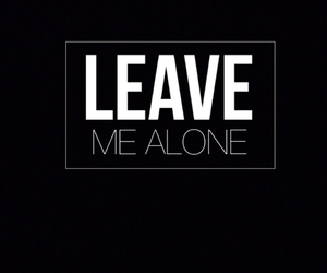 alone, leave me alone, and backgrounds image