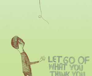 quote, balloon, and let go image