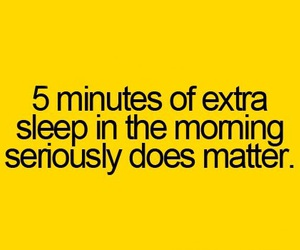 sleep, morning, and quote image