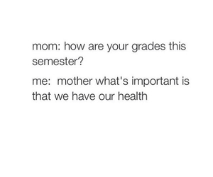 funny, grades, and mom image