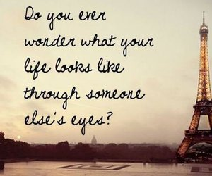 paris, quote, and eyes image