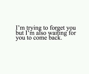 quotes, come back, and forget image