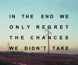 quotes, chance, and regret image