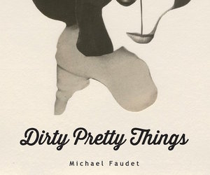 books, dirty pretty things, and michael faudet image