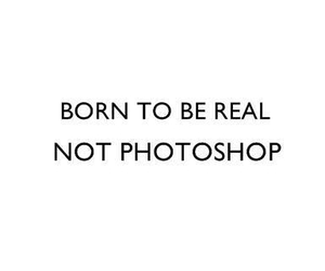 real, photoshop, and born image
