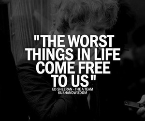 ed sheeran, quotes, and the a team image