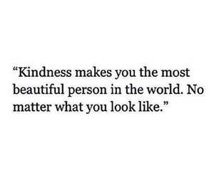 quotes, beautiful, and kindness image