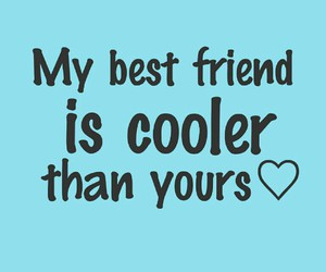 best friend, cool, and ❤ image