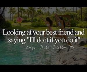 best friends, quotes, and yes image