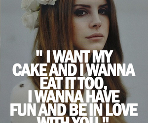 lana del rey, quote, and cake image