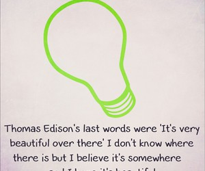 alaska, last words, and thomas edison image