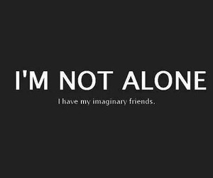 alone, friends, and quotes image