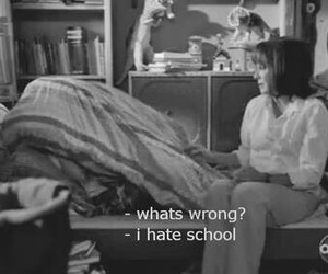 school, hate, and quote image
