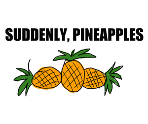 suddenly and pineapples image