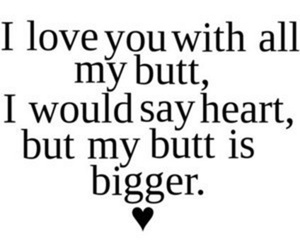 love, butt, and heart image