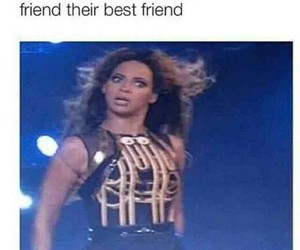 funny, beyoncé, and best friends image