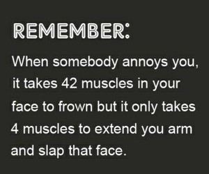 muscles, quotes, and annoys image