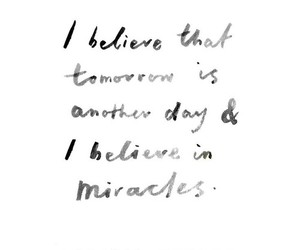 quotes, miracle, and believe image